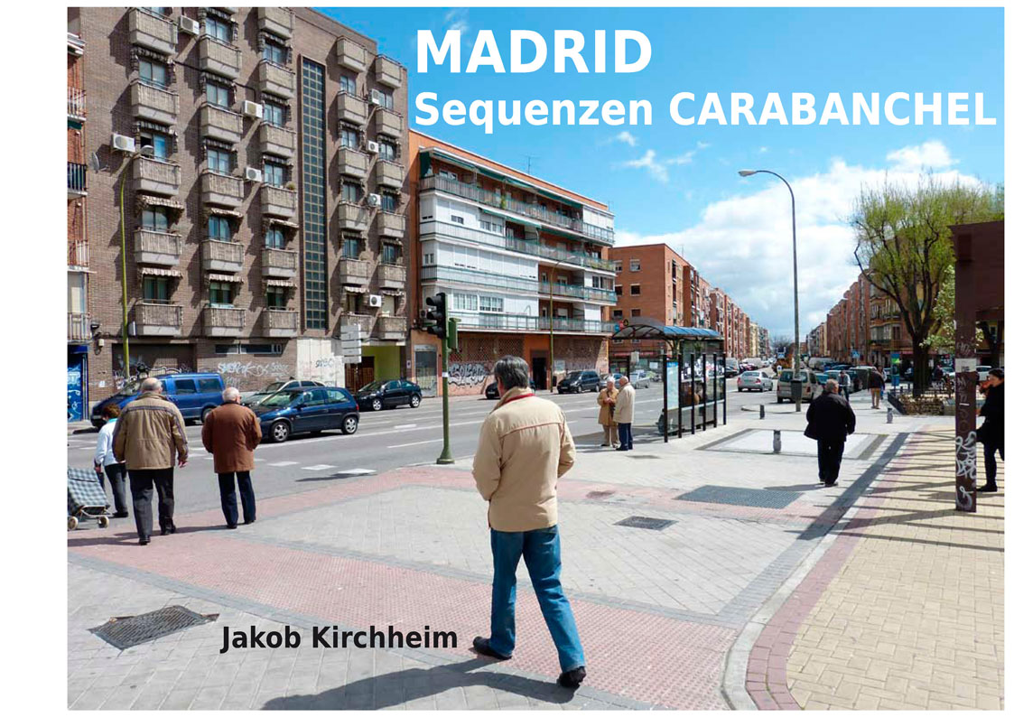 Madrid Sequenzen Carabanchel